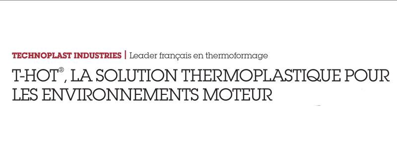 technoplast-industrie-actualite-t-hot-a-l-honneur